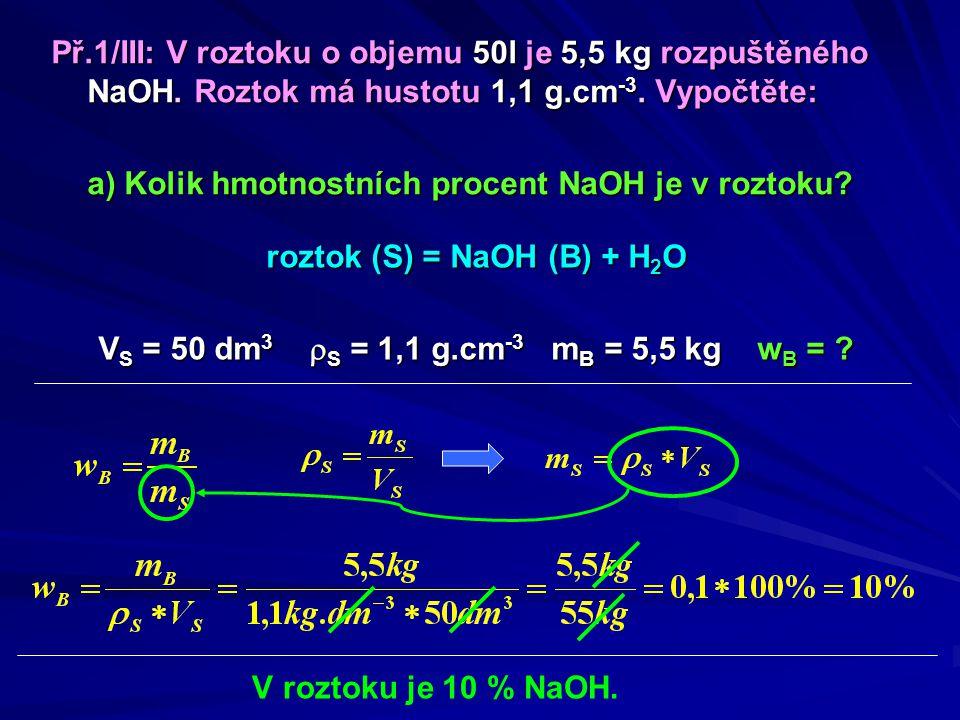 a) Kolik hmotnostních procent NaOH je v roztoku