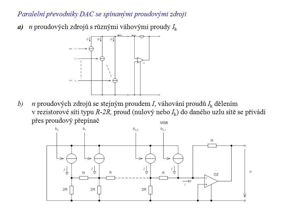 Paralelní převodníky DAC se spínanými proudovými zdroji