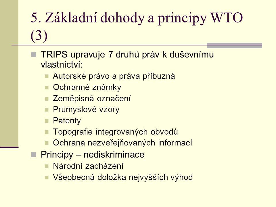 5. Základní dohody a principy WTO (3)