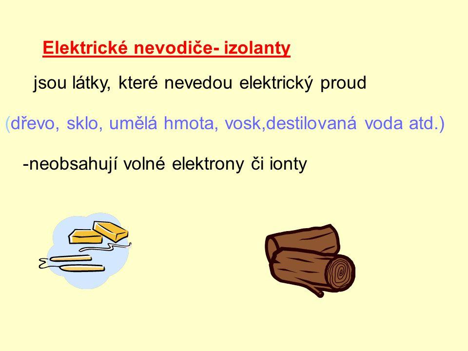 Elektrické nevodiče- izolanty