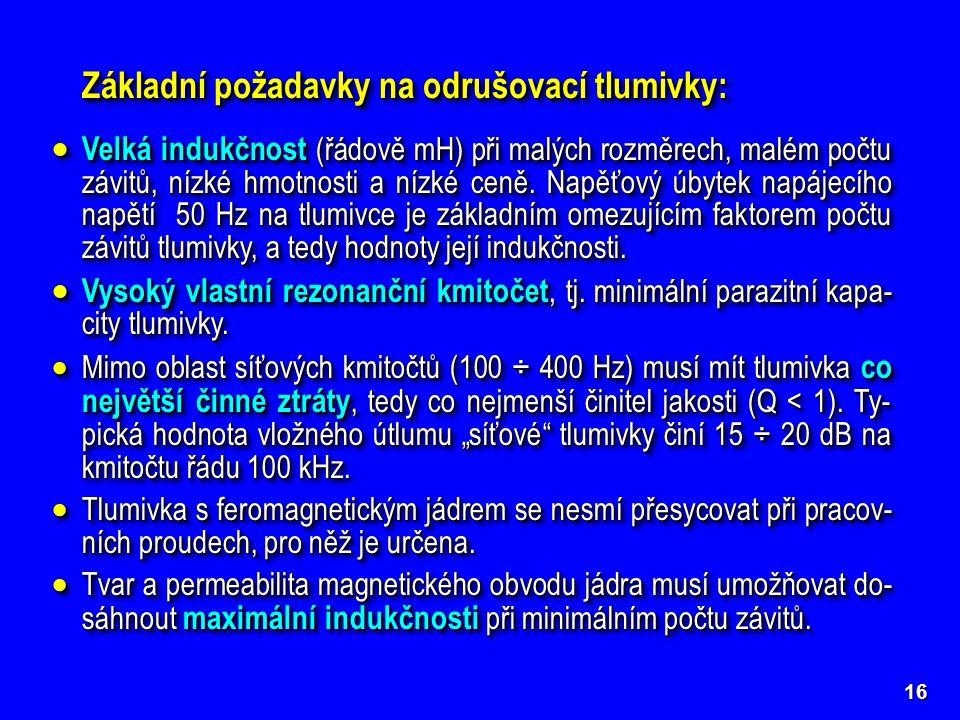 Základní požadavky na odrušovací tlumivky: