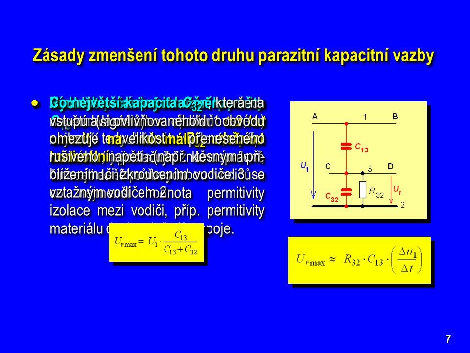 Zásady zmenšení tohoto druhu parazitní kapacitní vazby