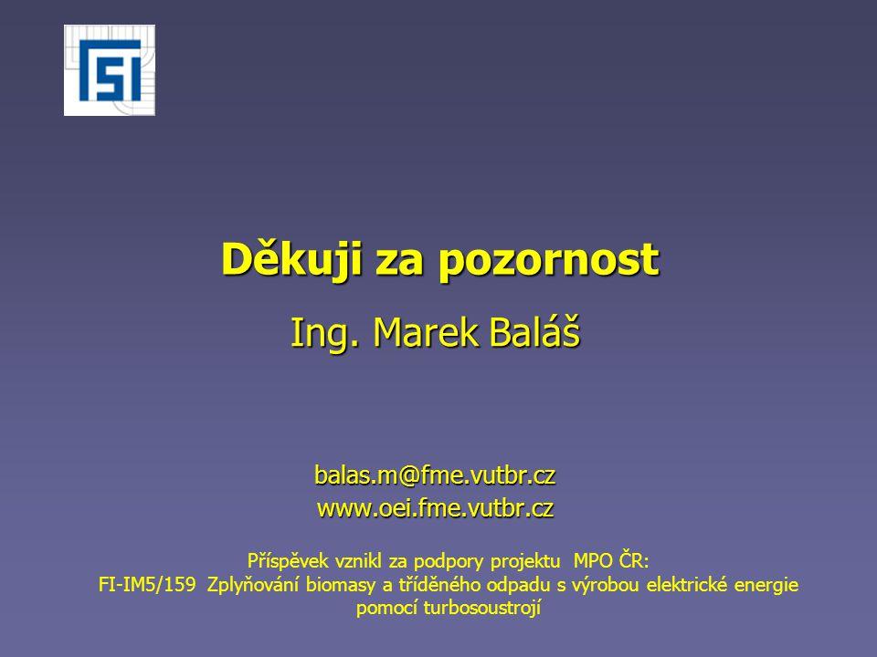 Ing. Marek Baláš balas.m@fme.vutbr.cz www.oei.fme.vutbr.cz