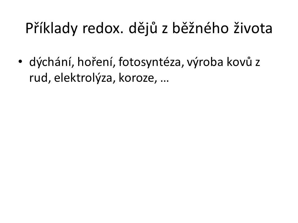 Příklady redox. dějů z běžného života
