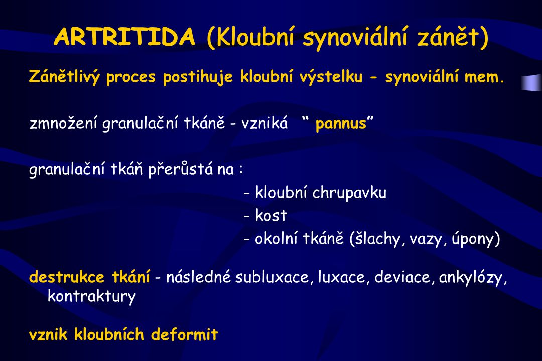 ARTRITIDA (Kloubní synoviální zánět)