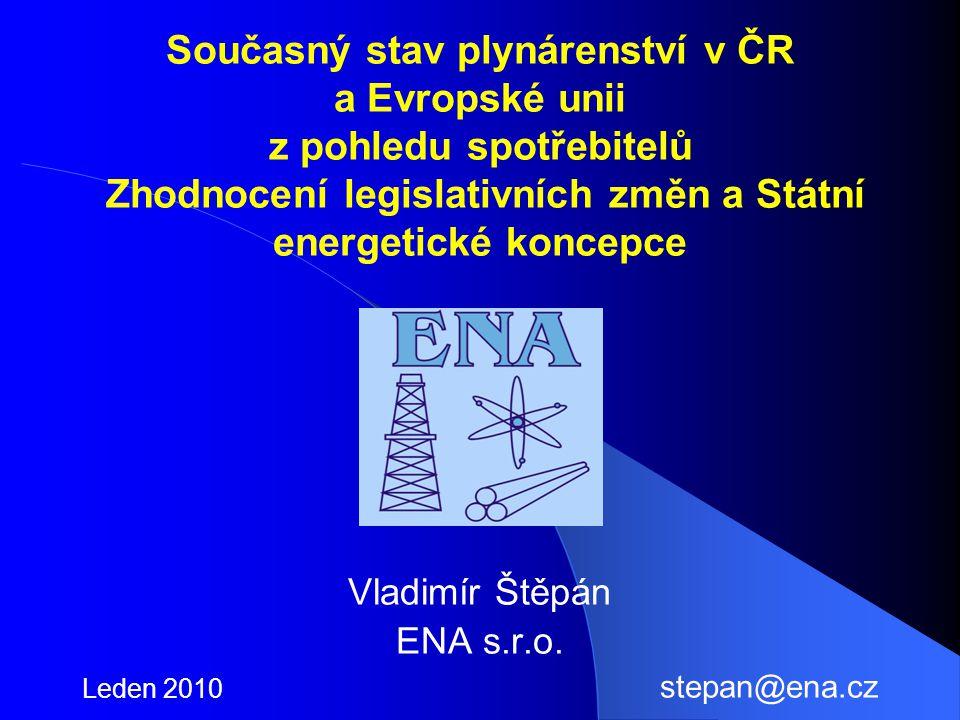 Vladimír Štěpán ENA s.r.o. Leden 2010 stepan@ena.cz