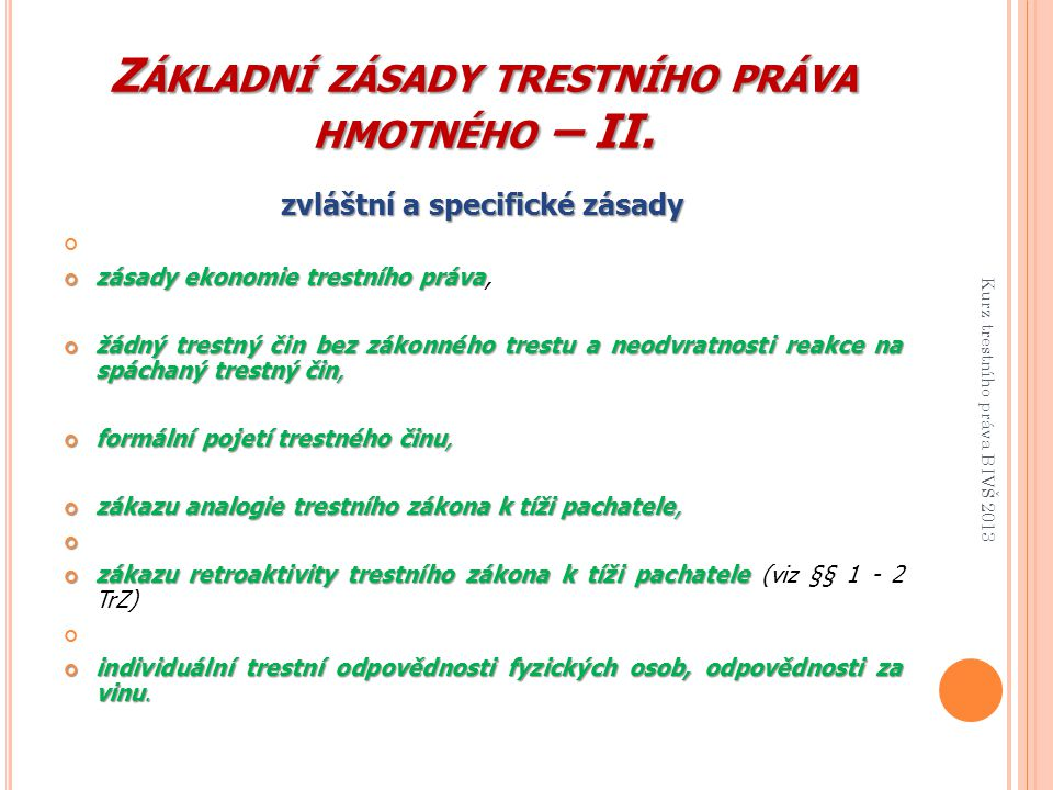 Základní zásady trestního práva hmotného – II.