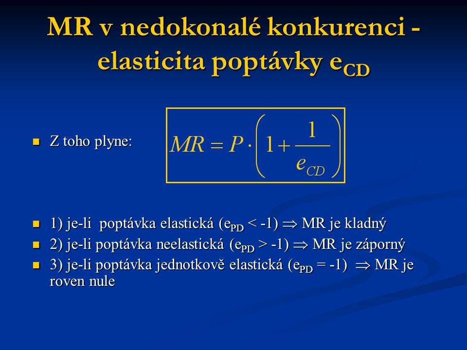 MR v nedokonalé konkurenci - elasticita poptávky eCD
