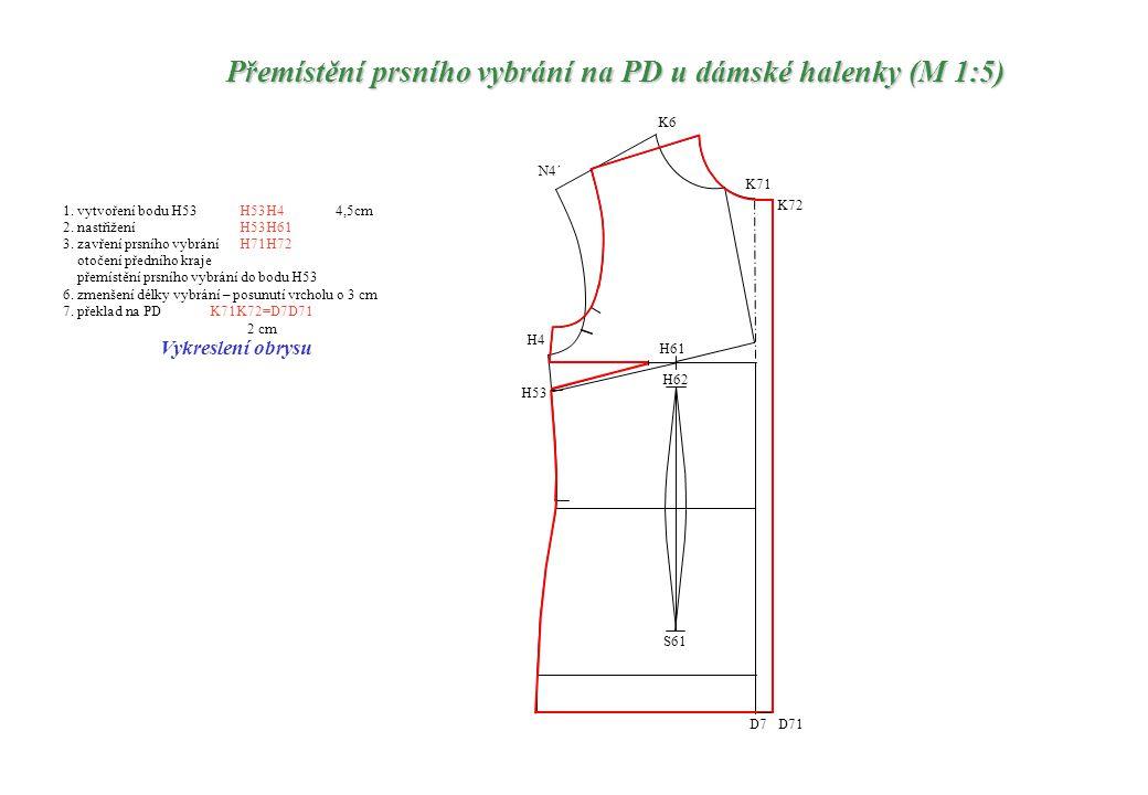 Přemístění prsního vybrání na PD u dámské halenky (M 1:5)