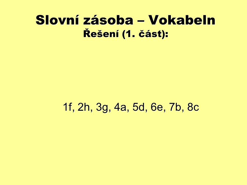 Slovní zásoba – Vokabeln Řešení (1. část):