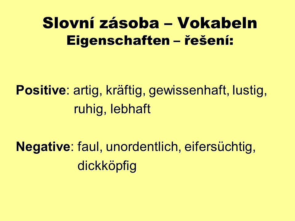 Slovní zásoba – Vokabeln Eigenschaften – řešení: