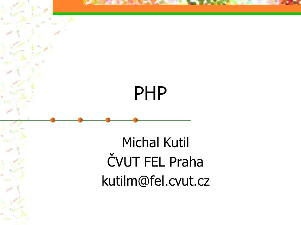 Michal Kutil ČVUT FEL Praha kutilm@fel.cvut.cz