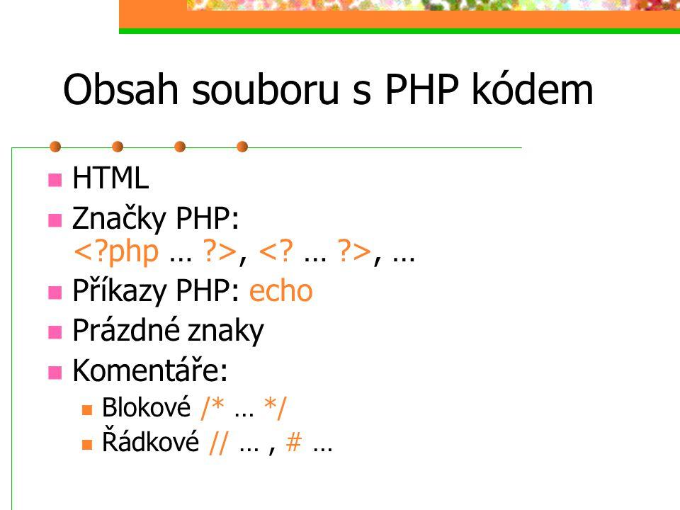 Obsah souboru s PHP kódem