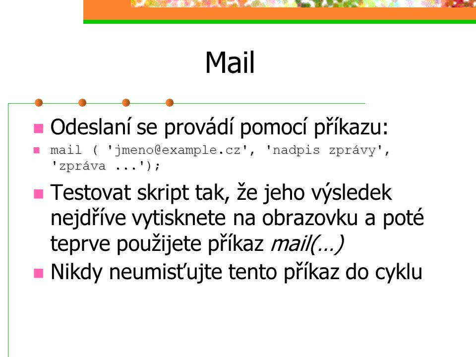 Mail Odeslaní se provádí pomocí příkazu: