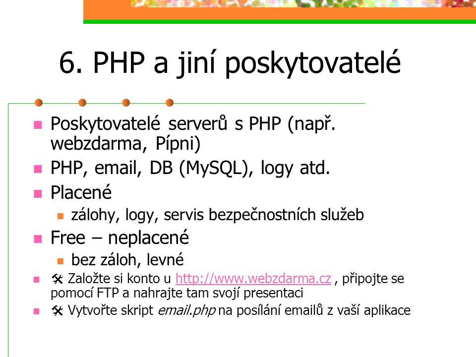 6. PHP a jiní poskytovatelé
