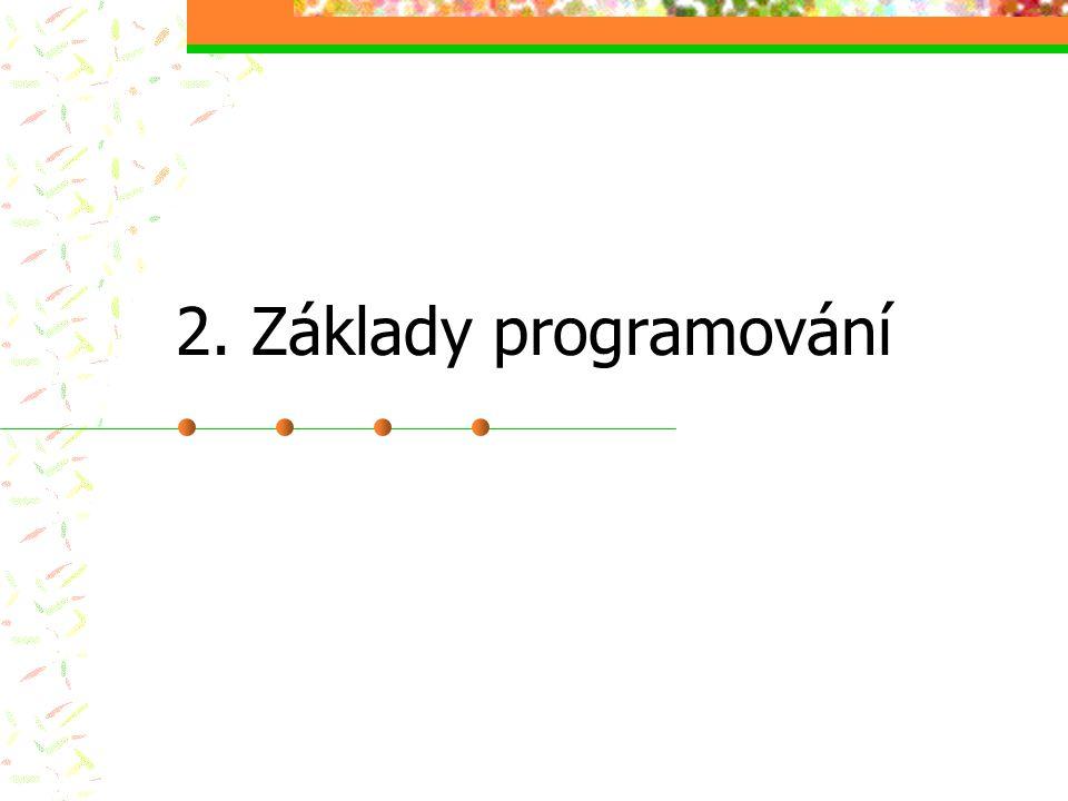 2. Základy programování