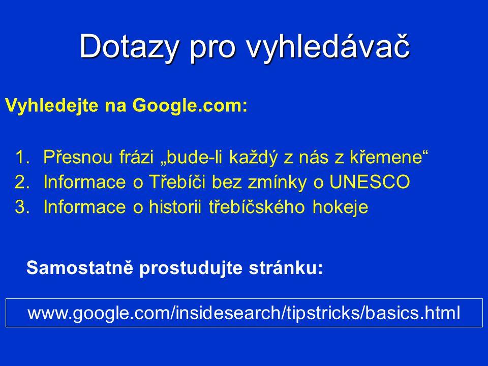 Dotazy pro vyhledávač Vyhledejte na Google.com: