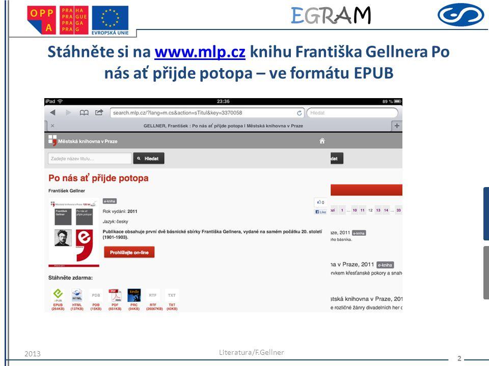 Stáhněte si na www.mlp.cz knihu Františka Gellnera Po nás ať přijde potopa – ve formátu EPUB