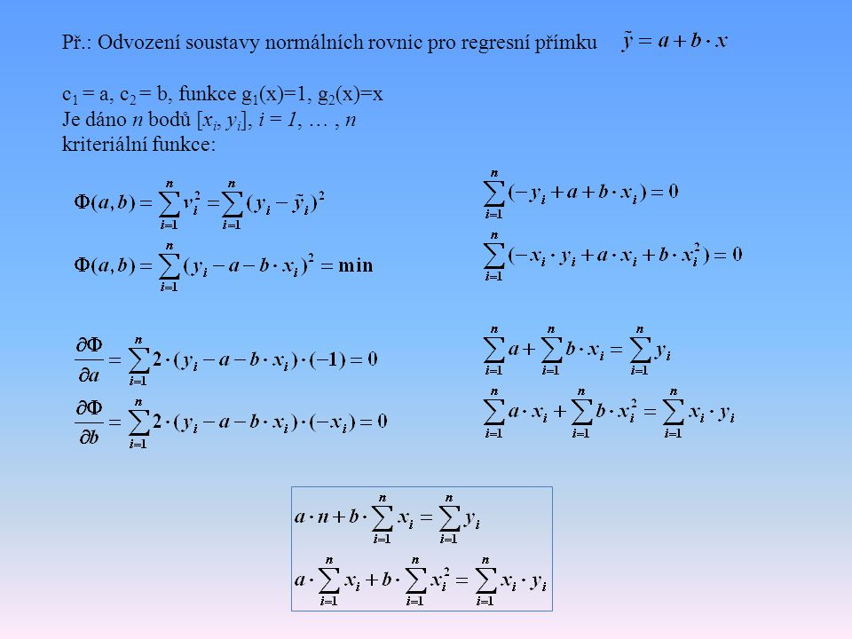 Př.: Odvození soustavy normálních rovnic pro regresní přímku