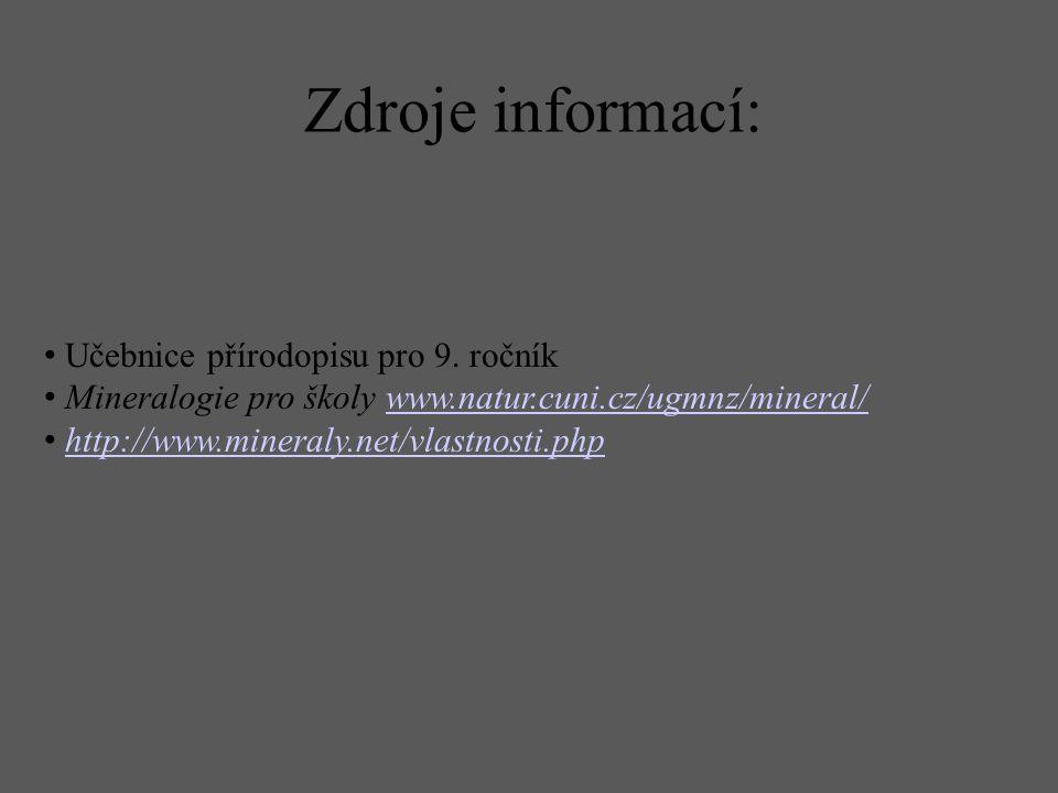 Zdroje informací: Učebnice přírodopisu pro 9. ročník
