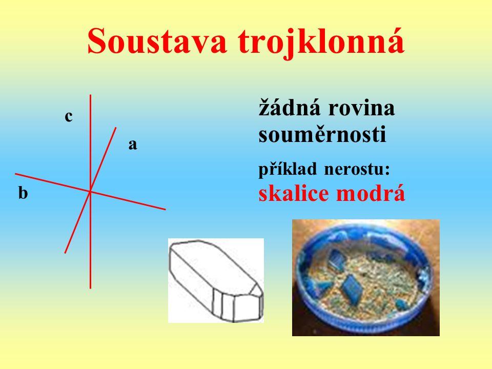 Soustava trojklonná příklad nerostu: skalice modrá