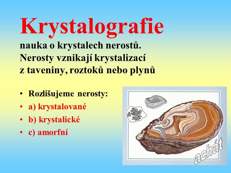 Krystalografie nauka o krystalech nerostů