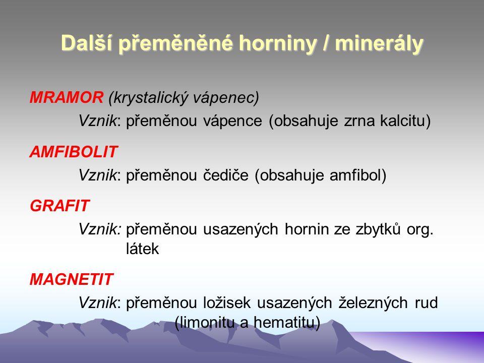 Další přeměněné horniny / minerály