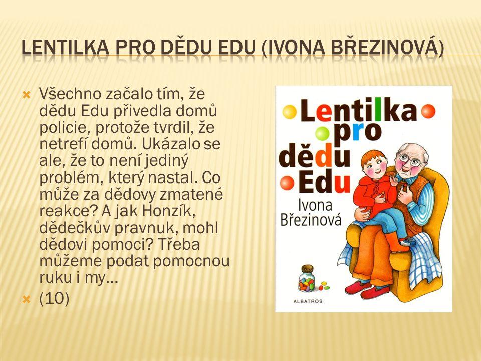 Lentilka pro dědu Edu (Ivona Březinová)