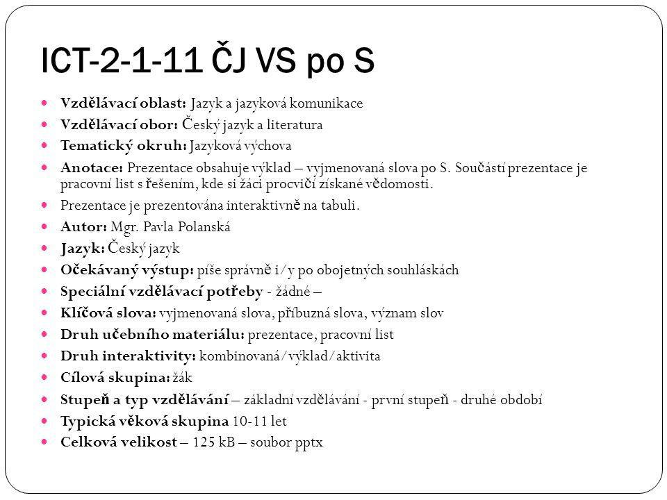 ICT-2-1-11 ČJ VS po S Vzdělávací oblast: Jazyk a jazyková komunikace