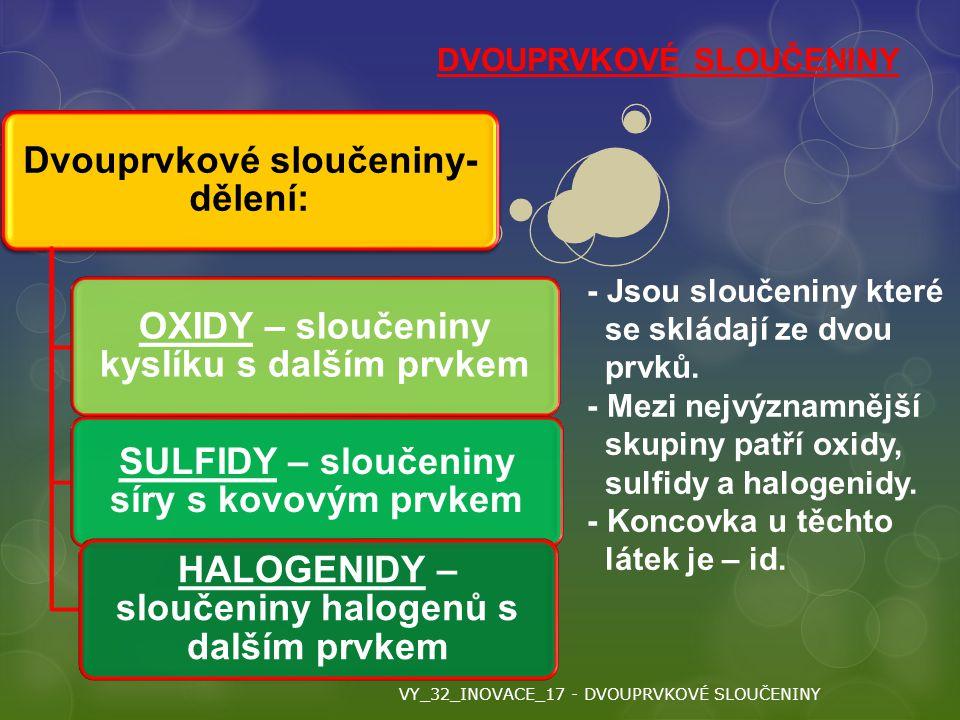 Dvouprvkové sloučeniny-dělení:
