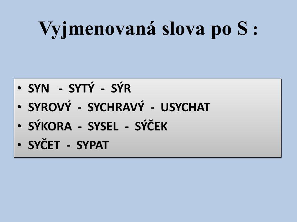 Vyjmenovaná slova po S :