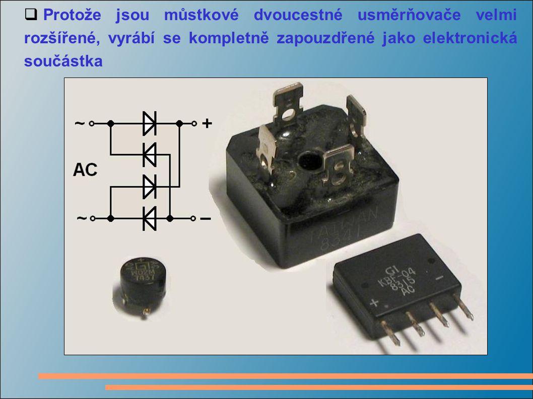 Protože jsou můstkové dvoucestné usměrňovače velmi rozšířené, vyrábí se kompletně zapouzdřené jako elektronická součástka