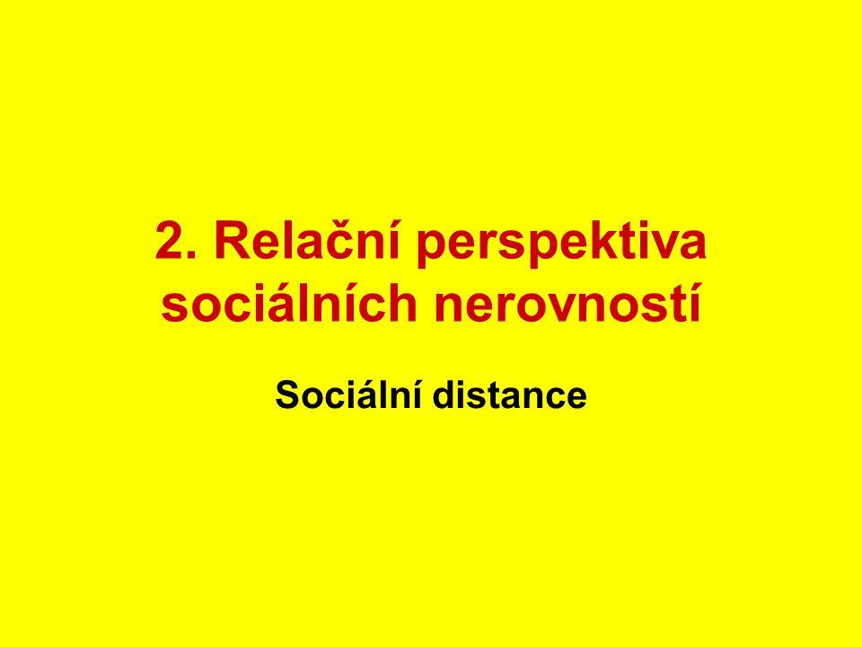 2. Relační perspektiva sociálních nerovností