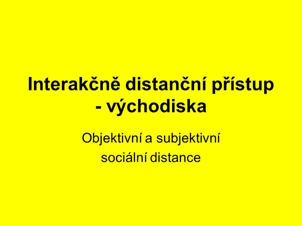 Interakčně distanční přístup - východiska