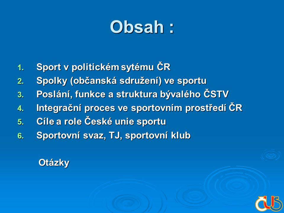 Obsah : Sport v politickém sytému ČR
