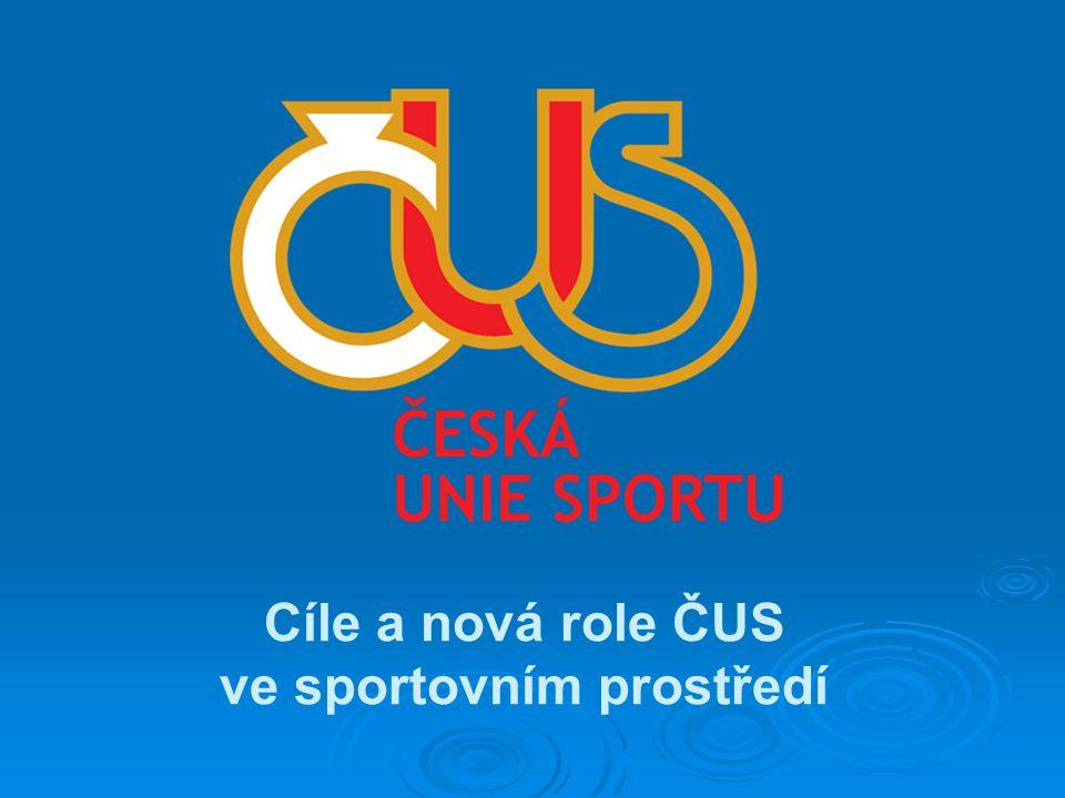 Cíle a nová role ČUS ve sportovním prostředí