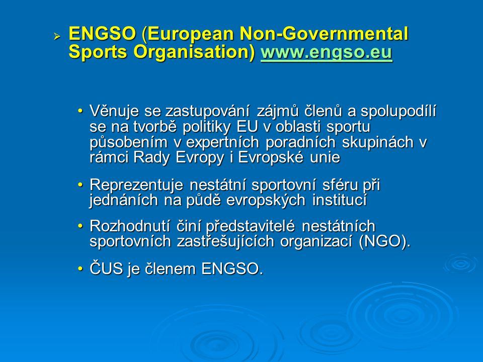 ENGSO (European Non-Governmental Sports Organisation) www.engso.eu