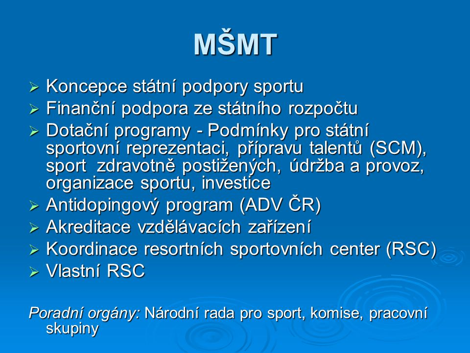 MŠMT Koncepce státní podpory sportu