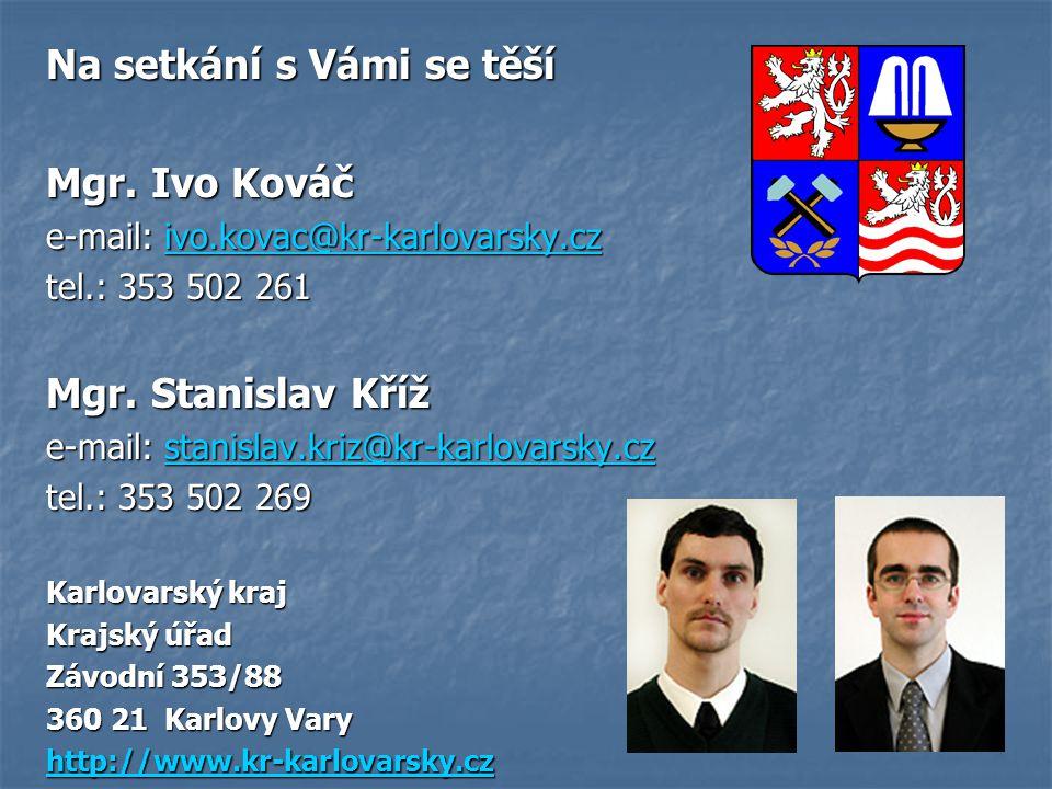Na setkání s Vámi se těší Mgr. Ivo Kováč