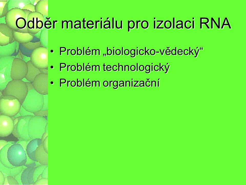Odběr materiálu pro izolaci RNA