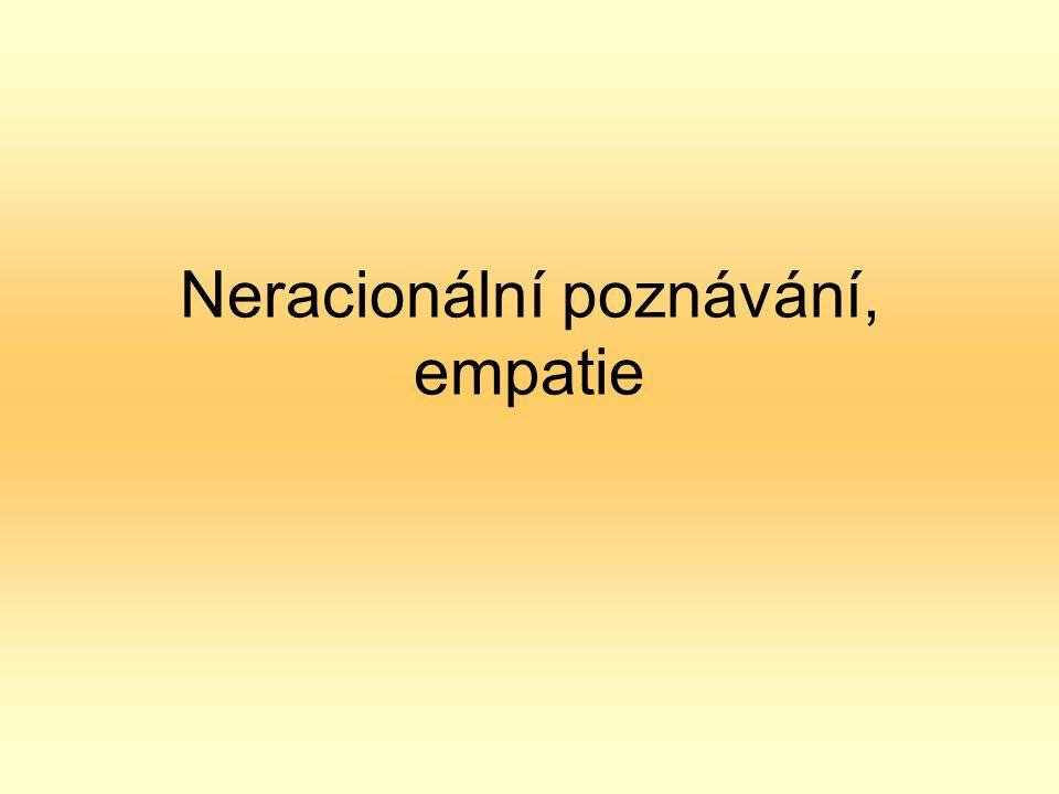 Neracionální poznávání, empatie