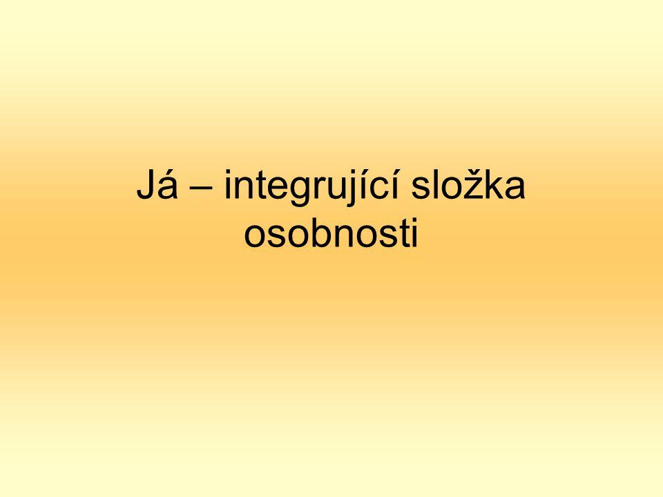 Já – integrující složka osobnosti