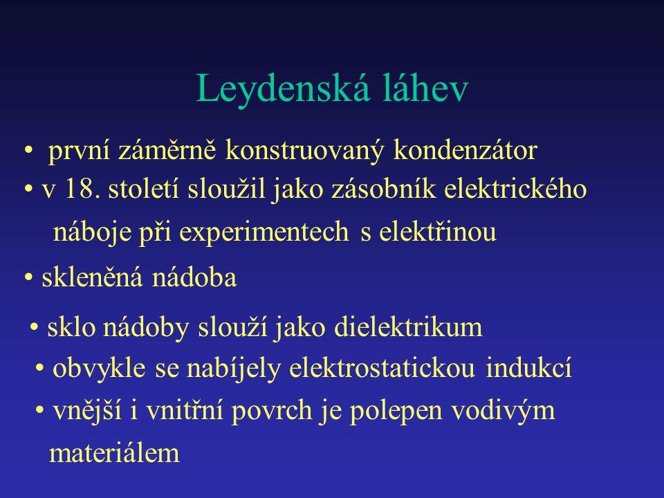 Leydenská láhev první záměrně konstruovaný kondenzátor