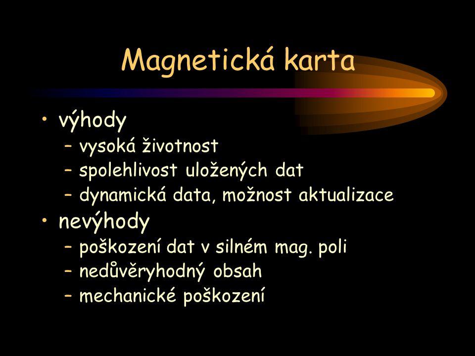 Magnetická karta výhody nevýhody vysoká životnost
