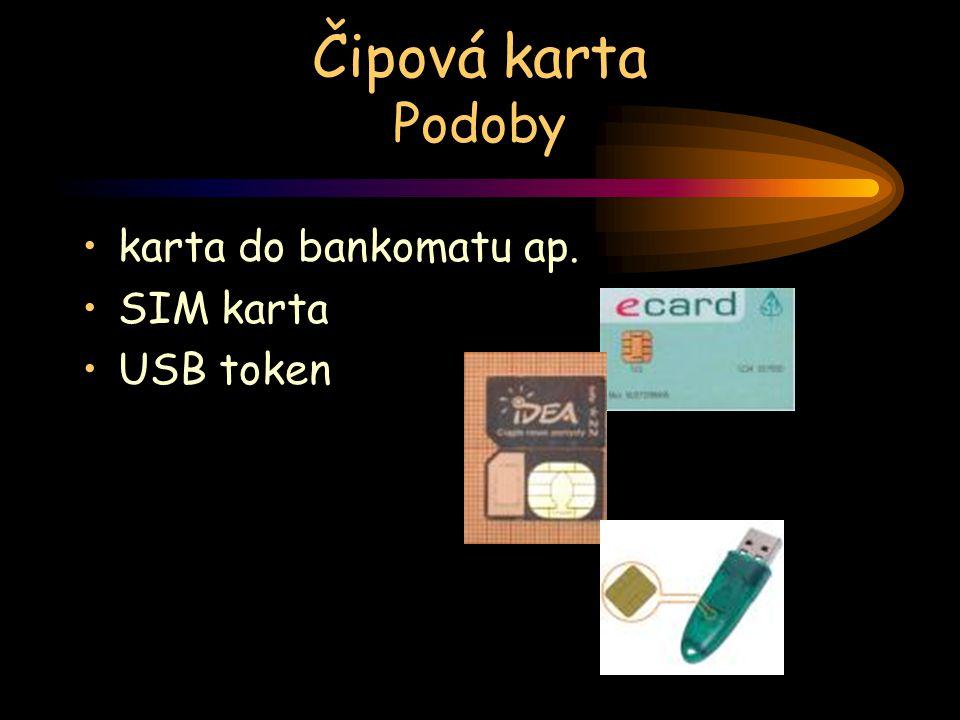 Čipová karta Podoby karta do bankomatu ap. SIM karta USB token