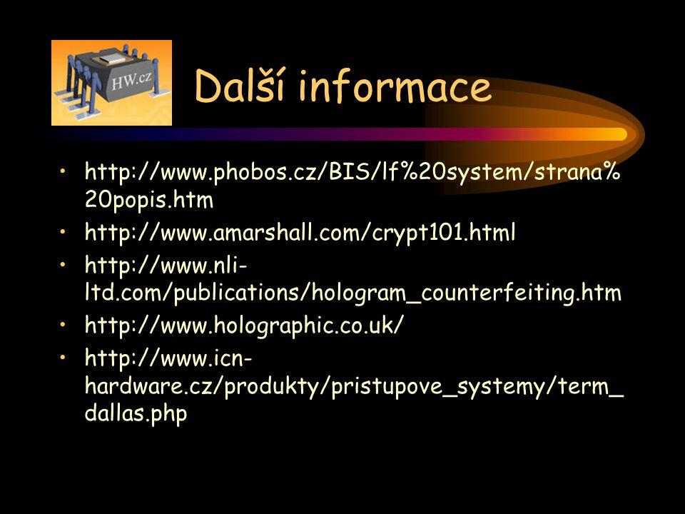 Další informace http://www.phobos.cz/BIS/lf%20system/strana%20popis.htm. http://www.amarshall.com/crypt101.html.