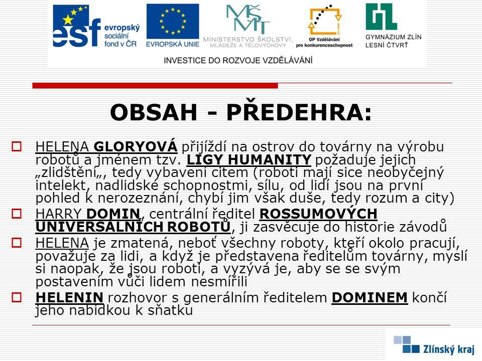 OBSAH - PŘEDEHRA: