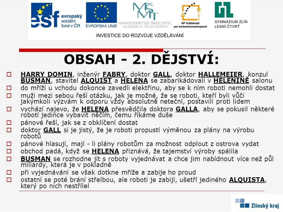 OBSAH - 2. DĚJSTVÍ: