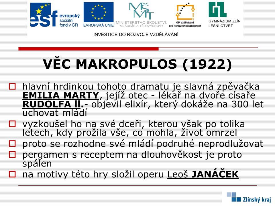 VĚC MAKROPULOS (1922)