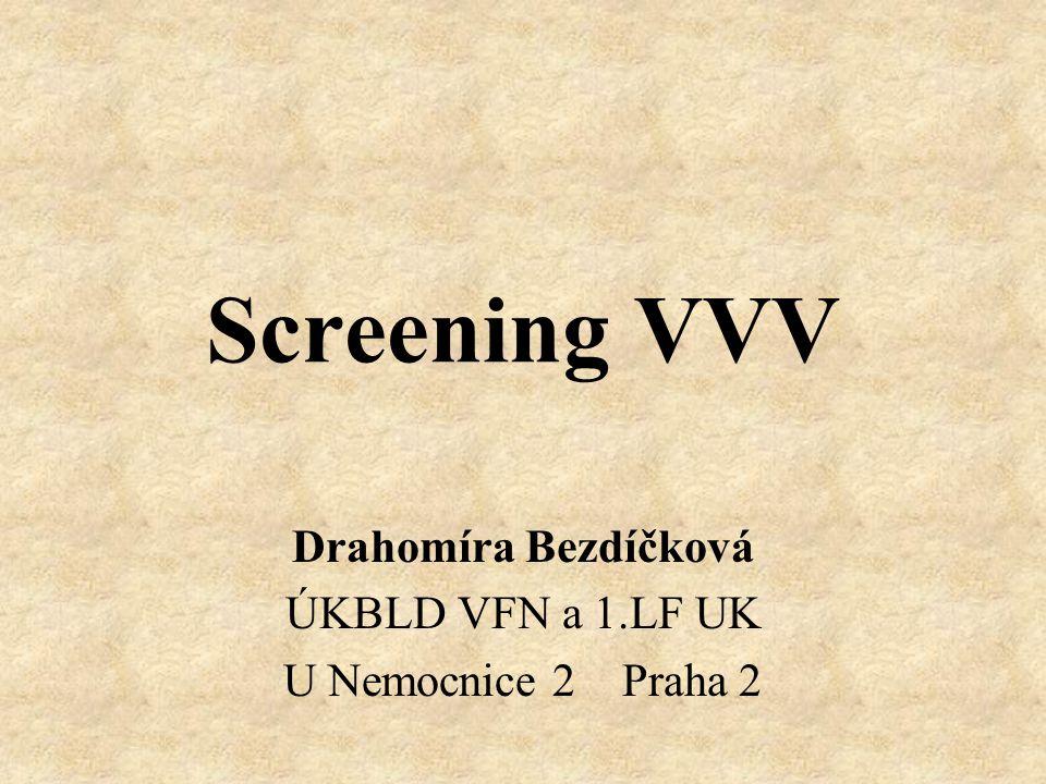 Drahomíra Bezdíčková ÚKBLD VFN a 1.LF UK U Nemocnice 2 Praha 2